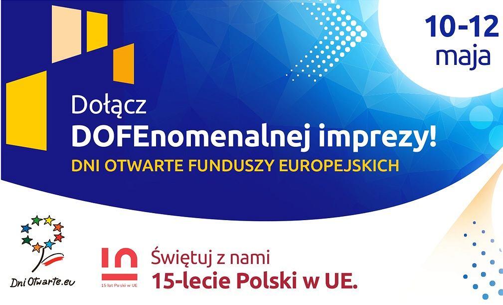 Dołącz DOFEnomenalnej imprezy! Świętuj z nami 15 lecie Polski w UE
