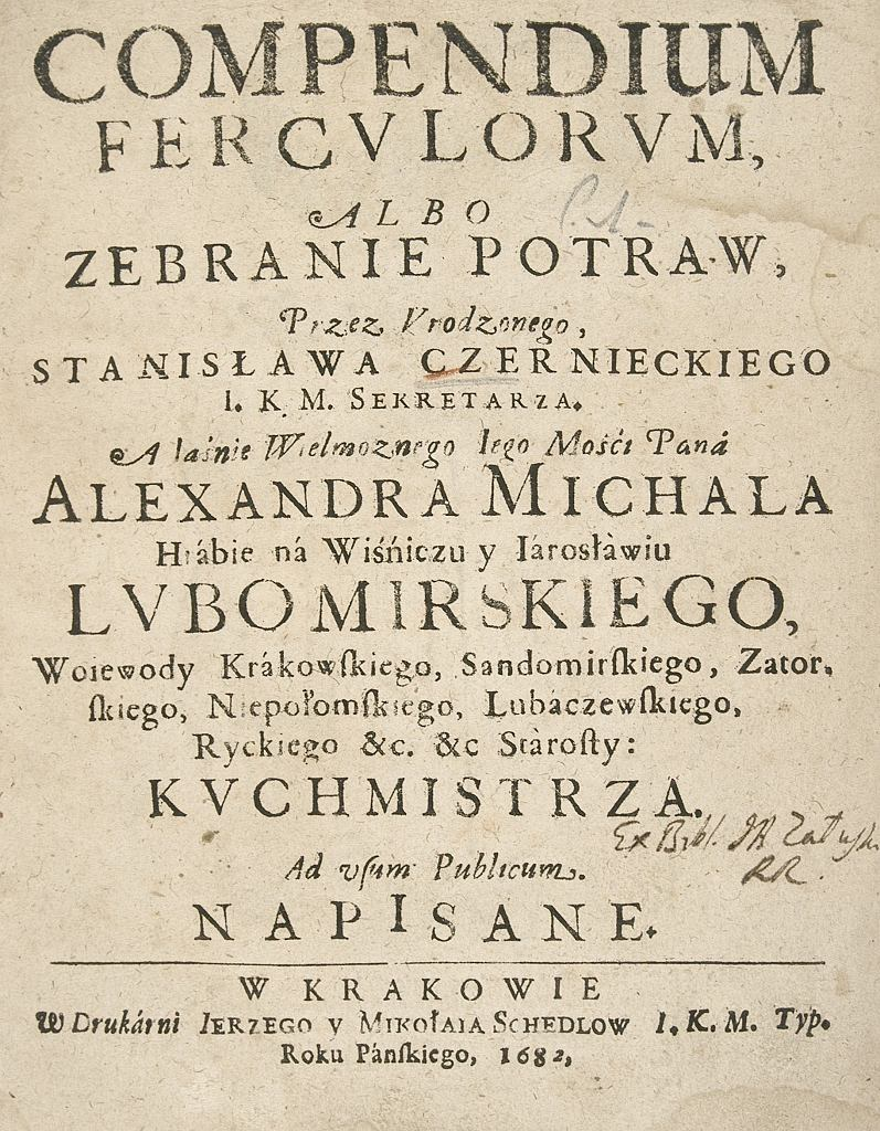 'Compendium ferculorum, albo zebranie potraw' - pierwsza, zachowana polska książka kucharska,