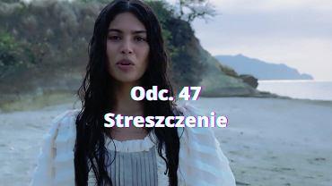 ''Królowa i konkwistador'' - odc. 47 [16.08.2021]. Streszczenie odcinka