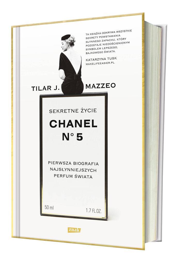 Tilar J. Mazzeo 'Sekretne życie Chanel N°5'