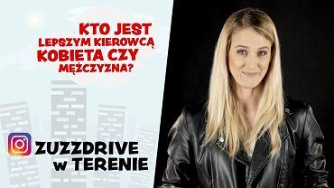 Kto jest lepszym kierowcą - kobiety, czy mężczyźni? Wideo Moto Sonda, Zuzzdrive w terenie