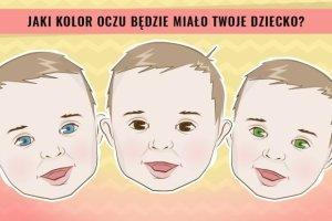 Jaki kolor oczu będzie mieć wasze dziecko? Te grafiki pokazują prawdopodobieństwo