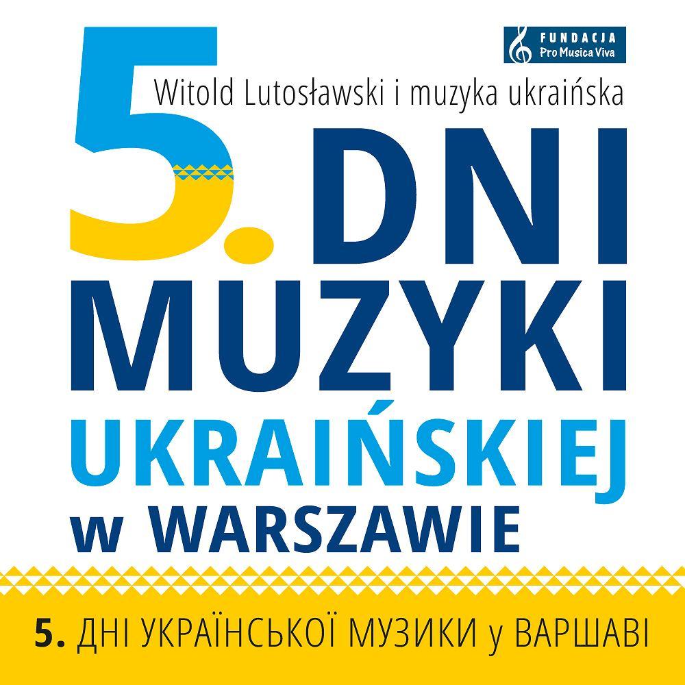 5. Dni Muzyki Ukraińskiej w Warszawie