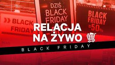 Black Friday - Relacja Live