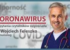 Koronawirus - pytania i odpowiedzi. Borelioza, dna moczanowa, płodność. Czy mogę się zaszczepić?