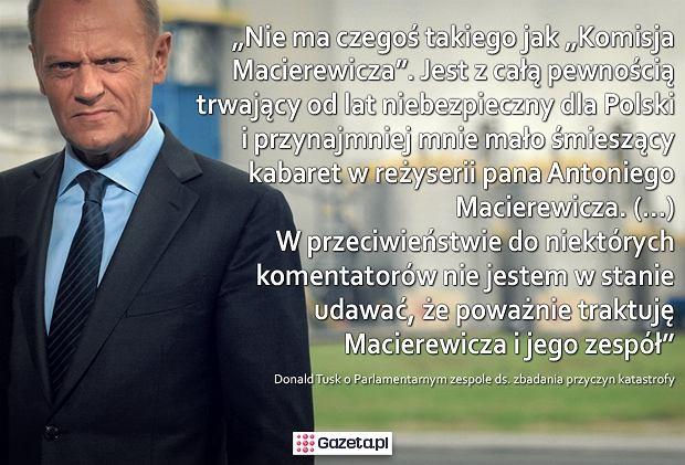 Premier Donald Tusk o komisji Macierewicza