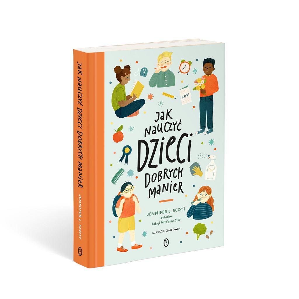 Książka 'Jak nauczyć dzieci dobrych manier', Jennifer L. Scott