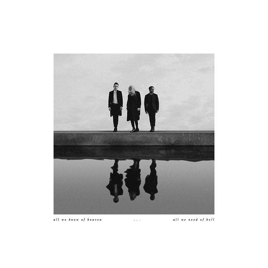 PVRIS, 'ALL WE KNOW OF HEAVEN, ALL WE NEED OF HELL'  /