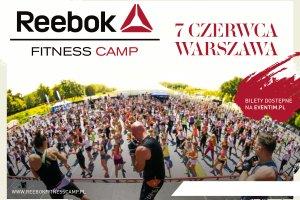 Reebok Fitness Camp 2015 - przekrocz z nami granicę fitnessu!