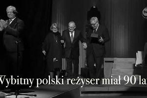 Andrzej Wajda nie żyje. Wybitny polski reżyser zmarł w wieku 90 lat