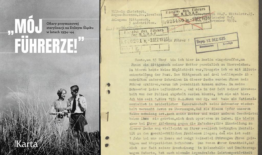 'Mój Fuhrerze' Ofiary przymusowej sterylizacji na Dolnym Śląsku w latach 1934-44, dr Joanna Ostrowska, dr Kamila Uzarczyk