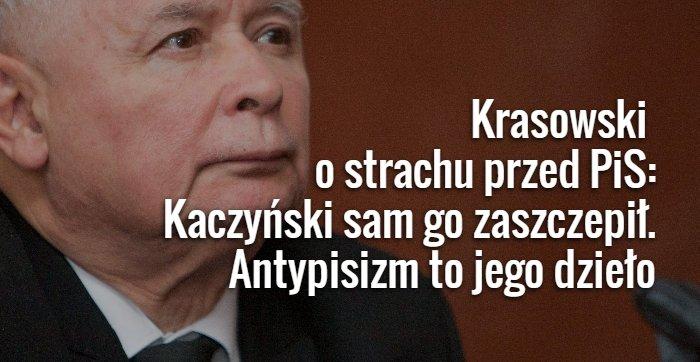 Krasowski o strachu przed PiS