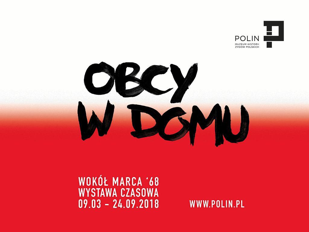OBCY W DOMU. WOKÓŁ MARCA '68   / Muzeum Polin