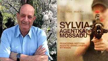 "Moti Kfir i okładka książki ""Sylvia. Agentka Mossadu"""