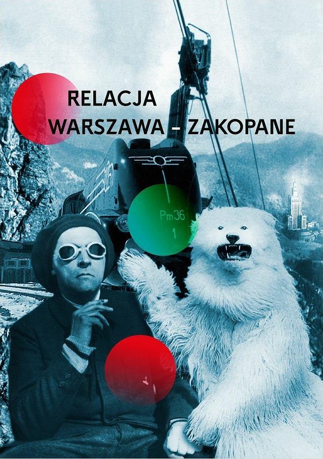 Plakat wystawy 'Relacja Warszawa-Zakopane' / mat.pras.
