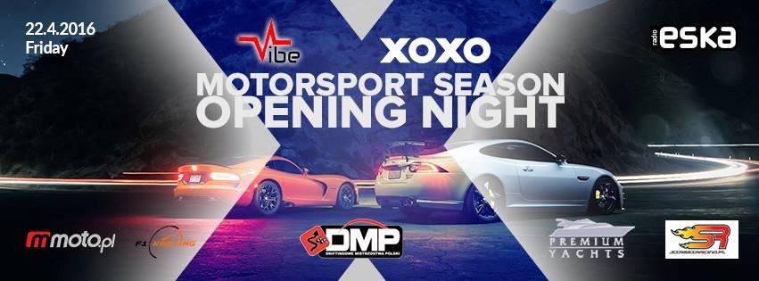 VIBE&XOXO Motorsport Season Opening Night