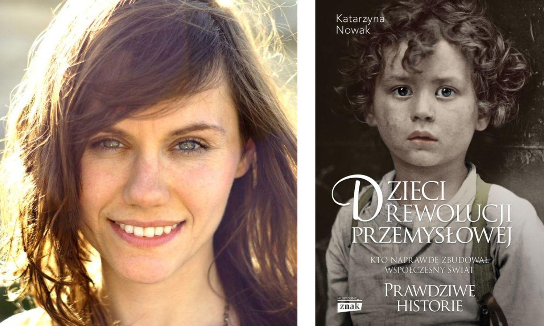 Książka Katarzyny Nowak ukazała się nakładem Wydawnictwa Znak Horyzont (fot. archiwum prywatne)