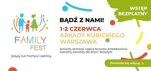 Family Fest 3 - zapraszamy na świetną zabawę w Dzień Dziecka
