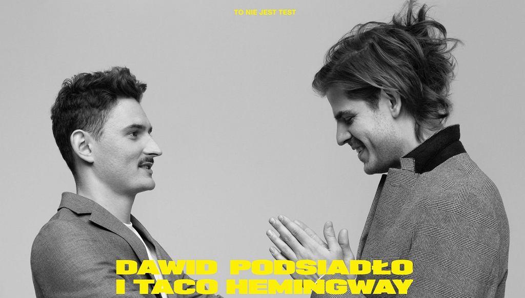 Dawid Podsiadło i Taco Hemingway