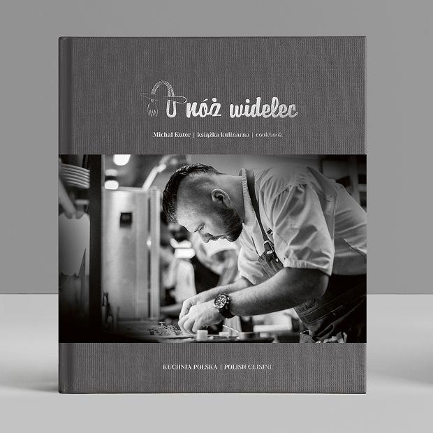 Książka A nóż widelec Michała Kutera