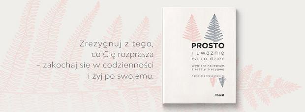Książka 'Prosto i uważnie na co dzień',  Agnieszka Krzyżanowska