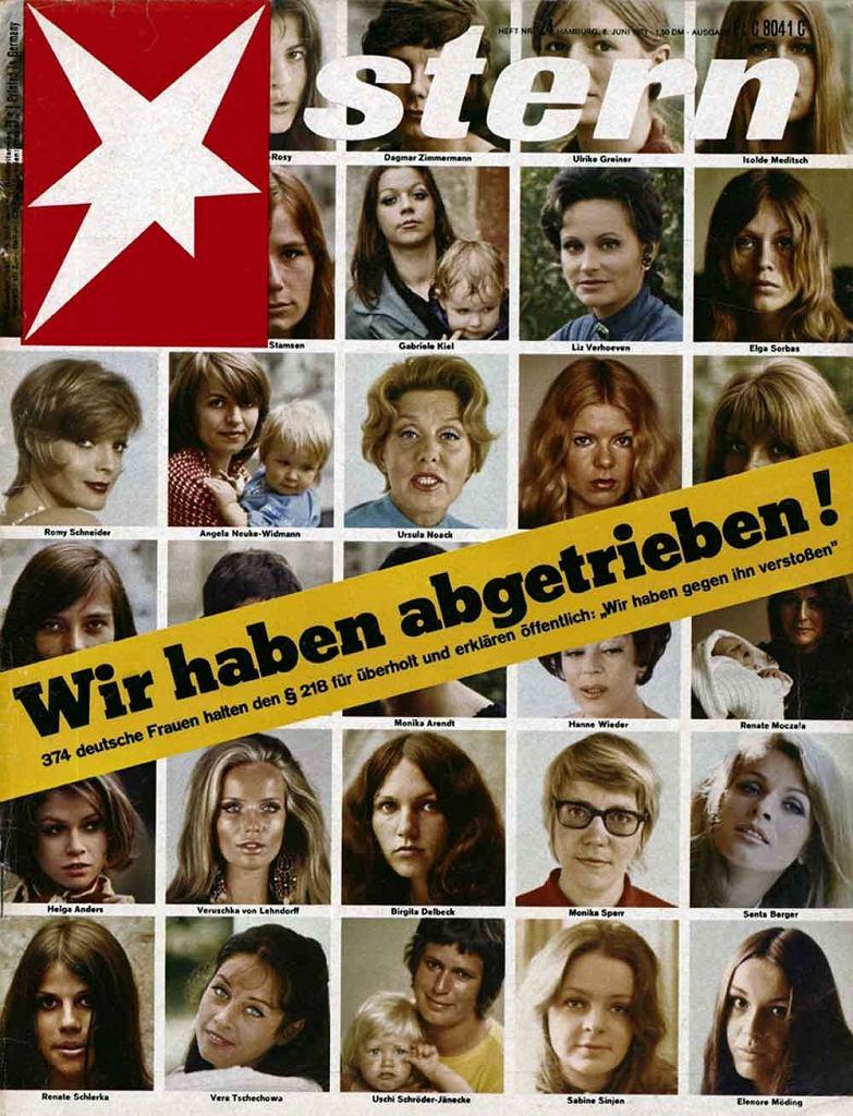 'Miałyśmy aborcję!' - tak głosił wielki napis na okładce zachodnioniemieckiego czasopisma 'Stern' 6 czerwca 1971 r.