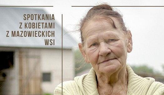 Książka 'A co wyście myślały? Spotkania z kobietami z mazowieckich wsi'