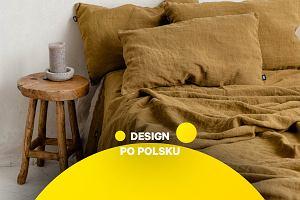 Lniana pościel polskich marek. W sypialni wracamy do natury