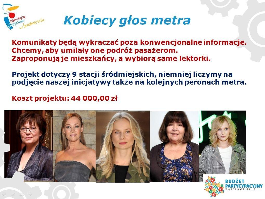 'Kobiecy głos metra' to projekt zgłoszony do budżetu partycypacyjnego przez Stowarzyszenie Warszawa Obywatelska.