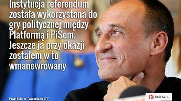 """Paweł Kukiz w """"Gościu Radia ZET"""""""
