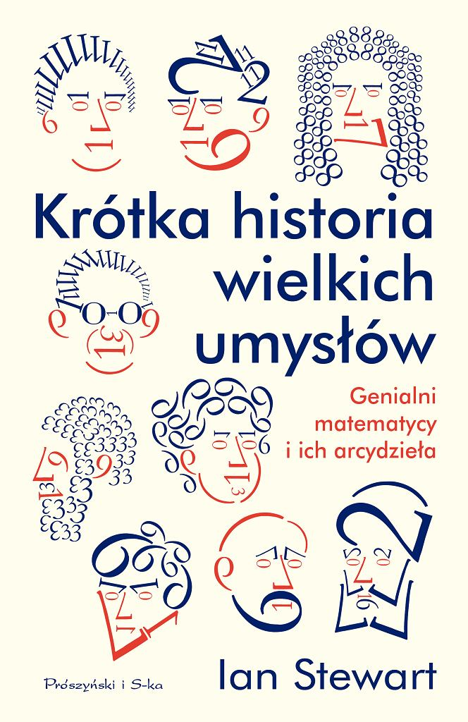 Ian Stewart 'Krótka historia wielkich umysłów' (okładka książki, wyd. Prószyński i S-ka)