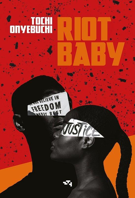 Okładka książki 'Riot Baby', Tochi Onyebuchi