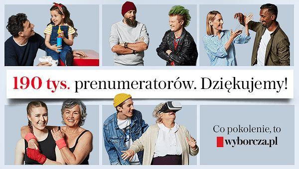 Dołącz do grona 190 tys. prenumeratorów Wyborcza.pl