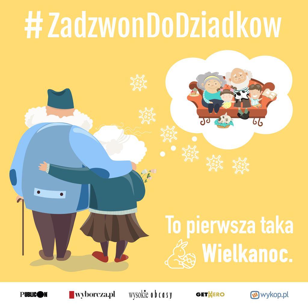 #ZadzwonDoDziadkow