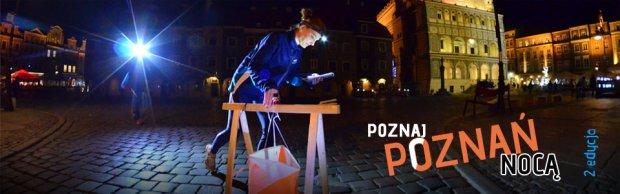 Poznaj Poznań Nocą