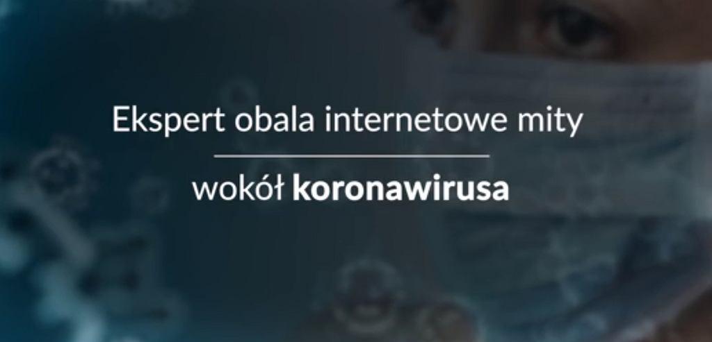 Ekspert obala internetowe mity wokół koronawirusa