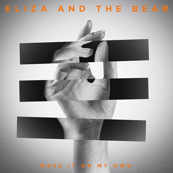 Eliza and The Bear - Make it on my Own EP