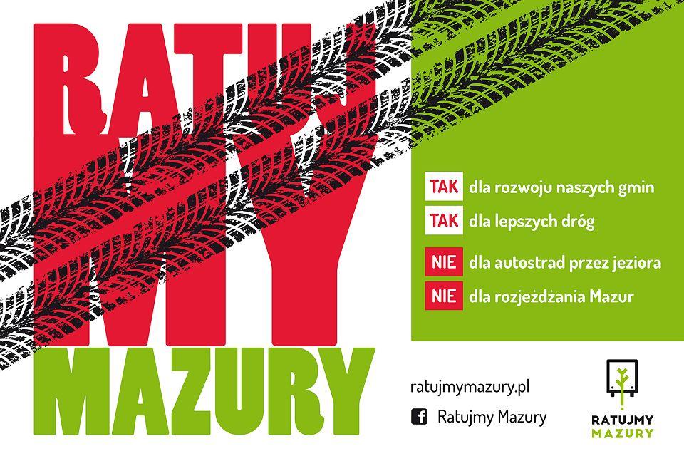 'Ratujmy Mazury'. Plakat promujący sprzeciw wobec planów GDDKiA budowy drogi ekspresowej S16 przez Mazury