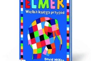 Elmer - niezwykły słoń w kratkę. Koniecznie!