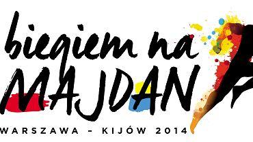 """""""Biegiem na Majdan"""". Warszaw - Kijów. 18 - 21 listopada 2014."""