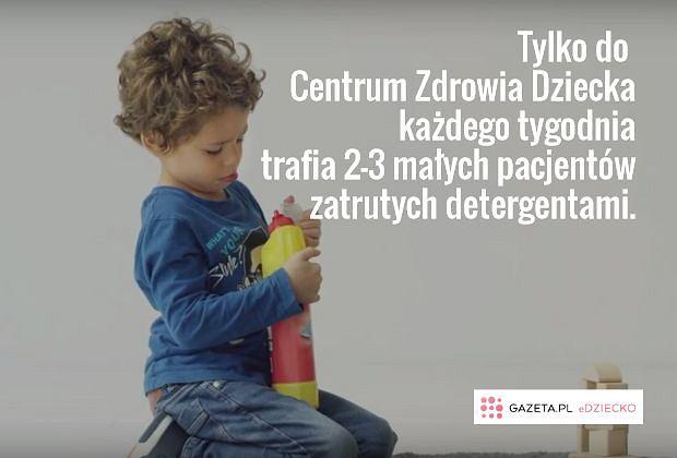 Dla dziecka detergenty są jak zabawki