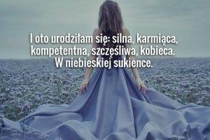 Urodziłam córeczkę mając na sobie niebieską sukienkę [LIST]