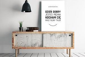 Modny TREND - plakaty z cytatami. Idealne do kuchni, salonu i sypialni