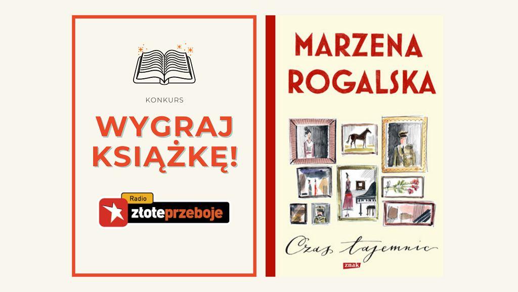 Wygraj książkę Marzeny Rogalskiej 'Czas tajemnic. Tom 1'!