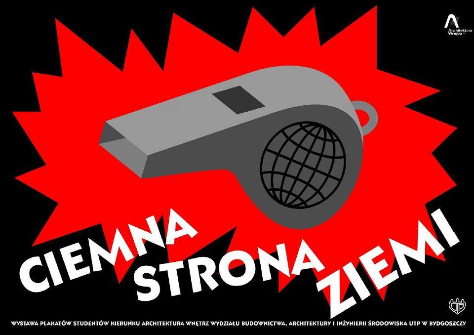 Ciemna Strona Ziemi Poruszające Plakaty Studentów Z Bydgoszczy