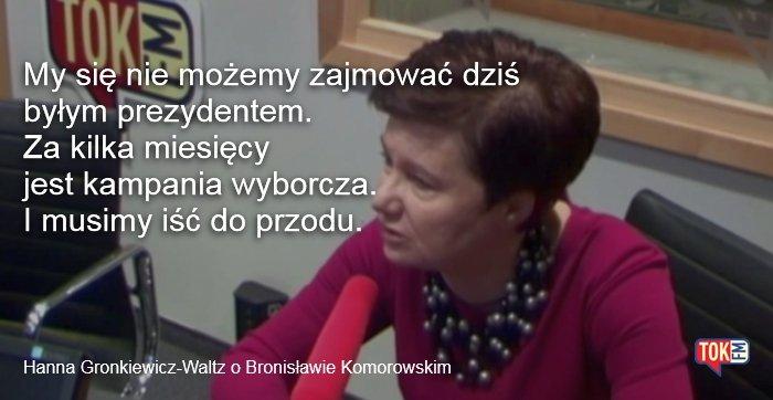 Hanna Gronkiewicz-Waltz o Bronisławie Komorowskim