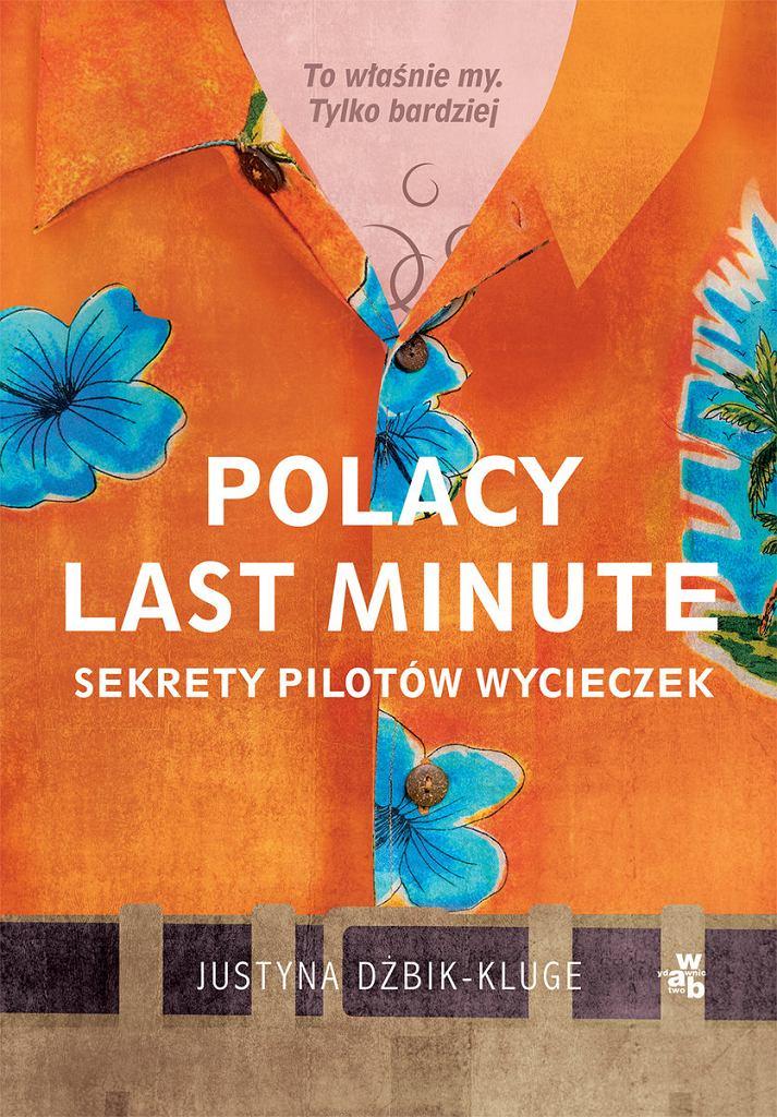 'Polacy last minute. Sekrety pilotów wyciek' Justyna Dżbik-Kluge