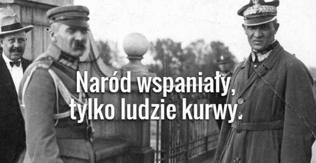 Złote cytaty z Józefa Piłsudskiego. Zdecydowanie NIE dla dzieci