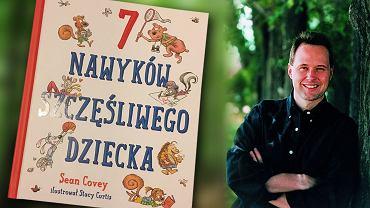 Sean Covey, autor książki '7 nawyków szczęśliwego dziecka'