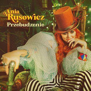 Album 'Przebudzenie' Ania Rusowicz